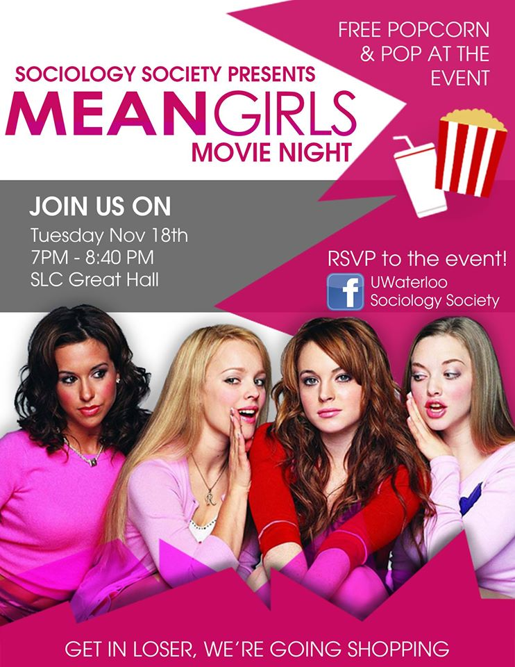 mean girls sociology Chapter 01 sociology perspective throughout the school in the movie mean girls a lot of latent functions take place a schools is meant to be a place of education and learning basic knowledge to pursue a better future for the student.